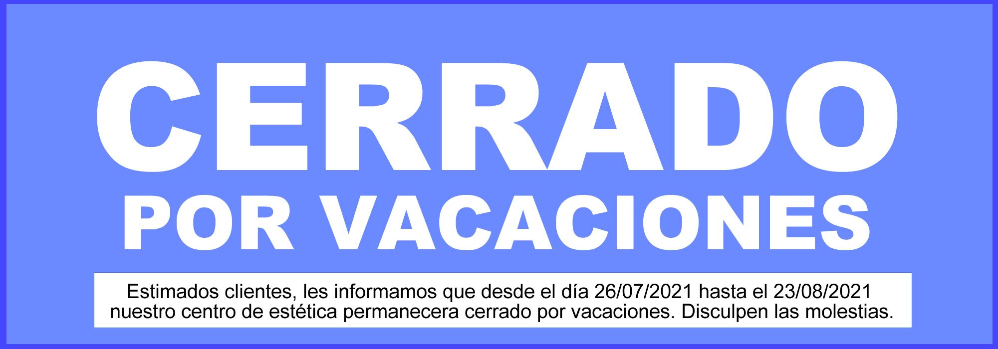cerrado por vacaciones 2021